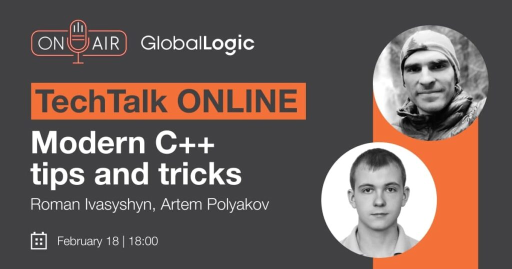 "TechTalk ""Modern C++ Tips and Tricks"" by GlobalLogic"