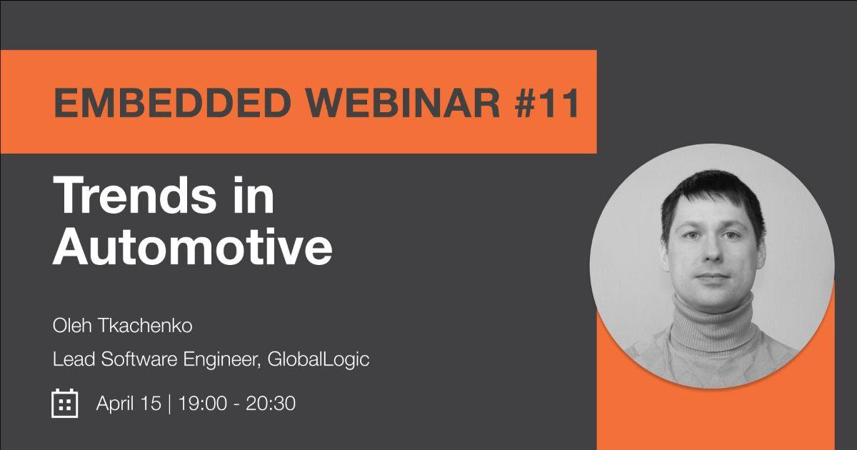 """Embedded Webinar #11: """"Trends in Automotive"""""""